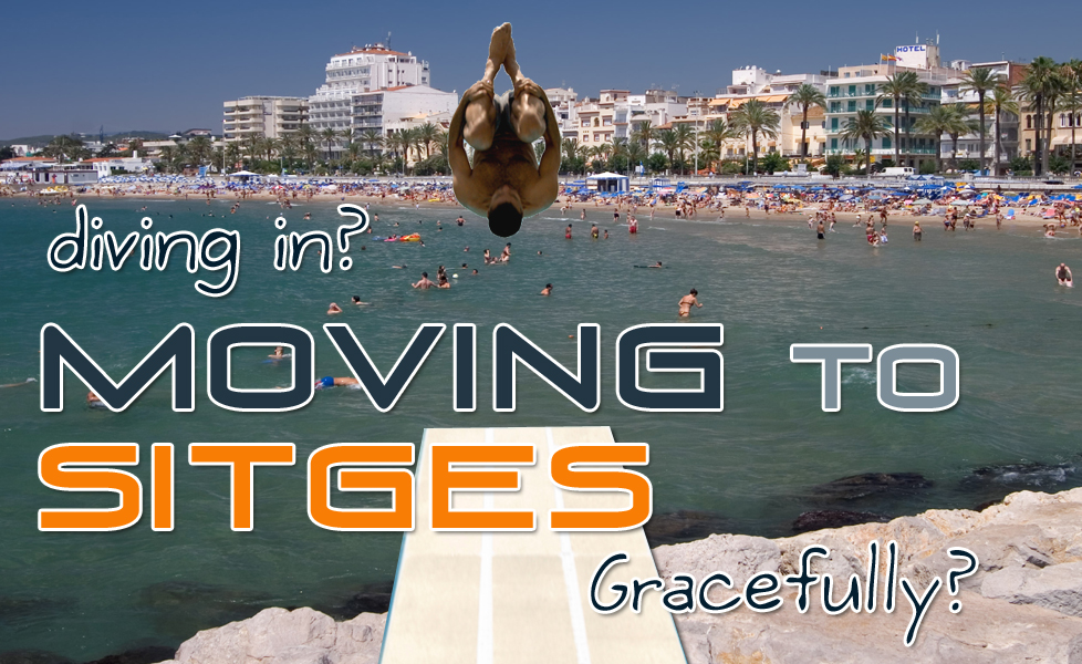 Relocation : Living in Sitges, Spain